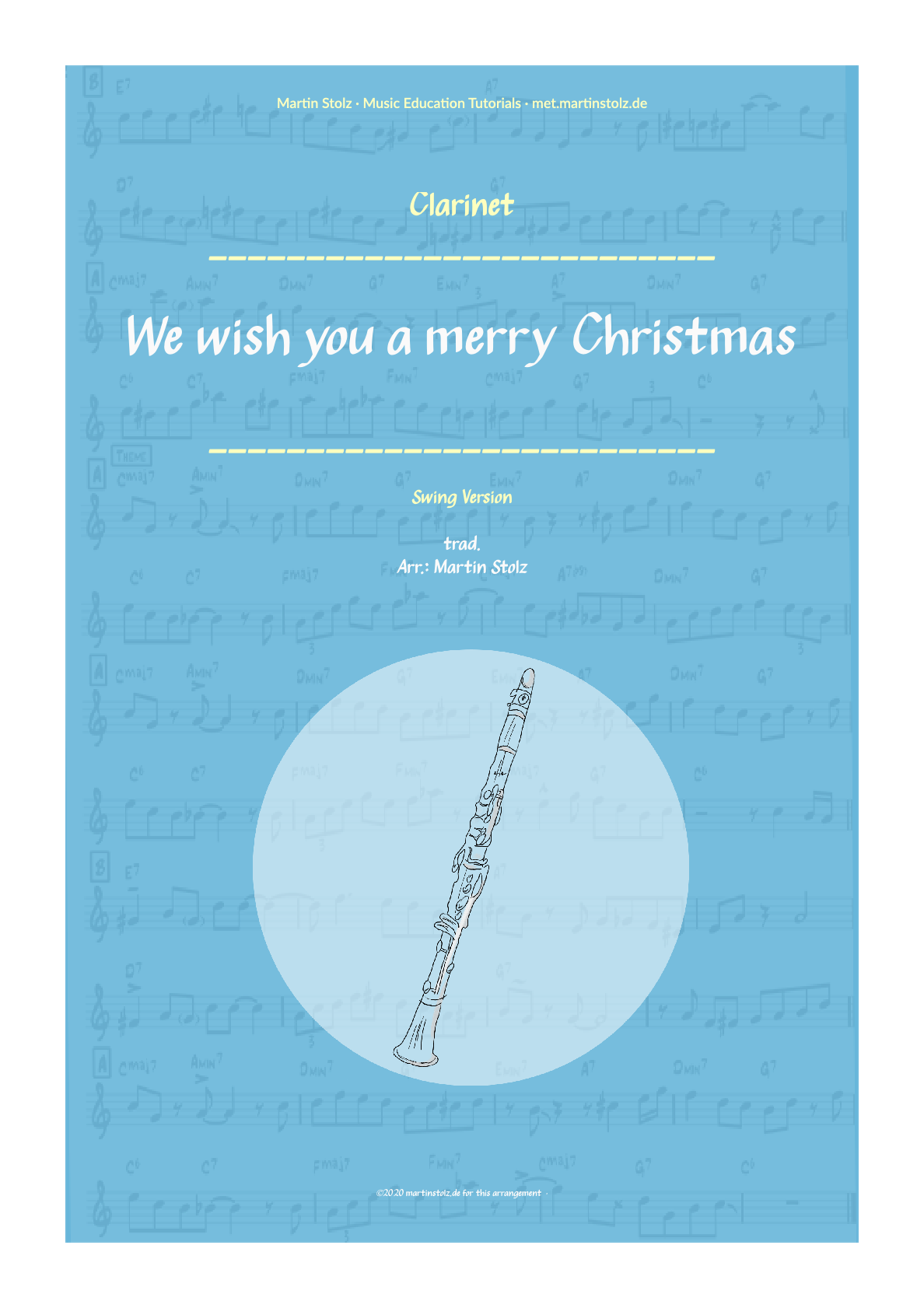 """""""We wish you a merry Christmas"""" (Swing-Version) for Clarinet including Solo Transcription"""