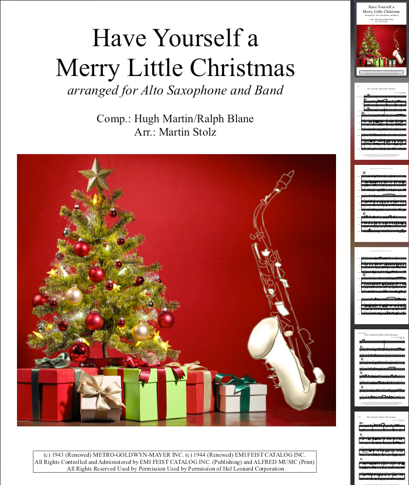 Have Yourself a merry little Christmas arranged for Alto Saxophone and Band
