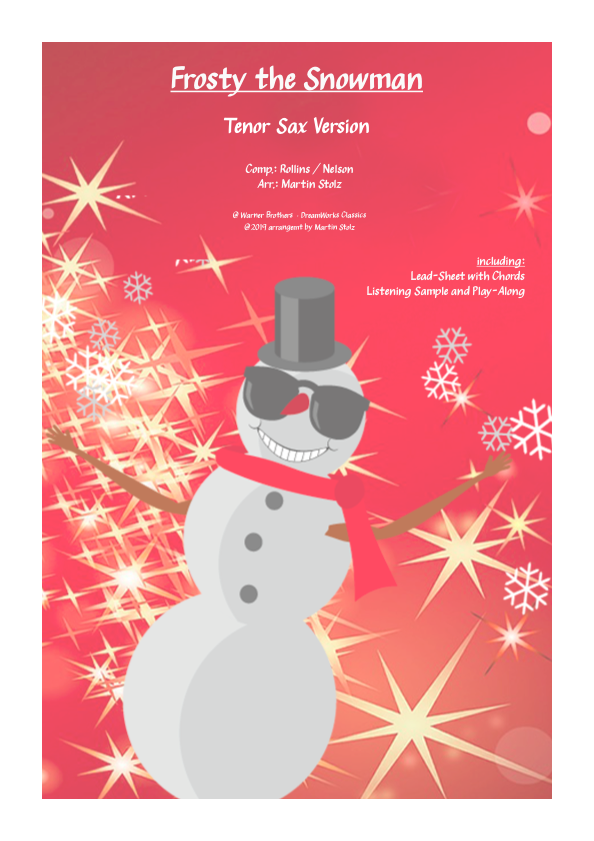 """""""Frosty the Snowman"""" for Tenor Saxophone and Band"""