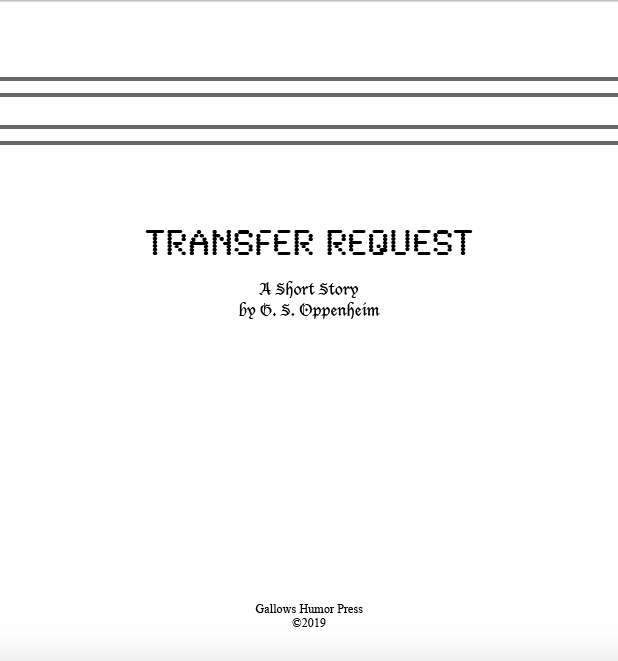 Short Story: Transfer Request (Digital Only)