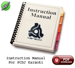 PCDJ Karaoki Instruction Manual + 10 MP3+G Song Downloads