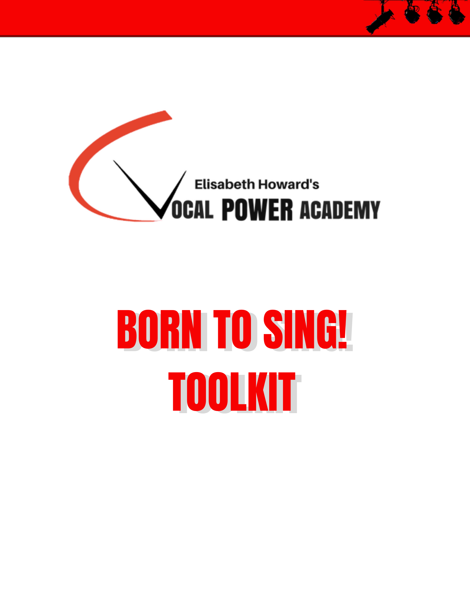 BORN TO SING! Toolkit