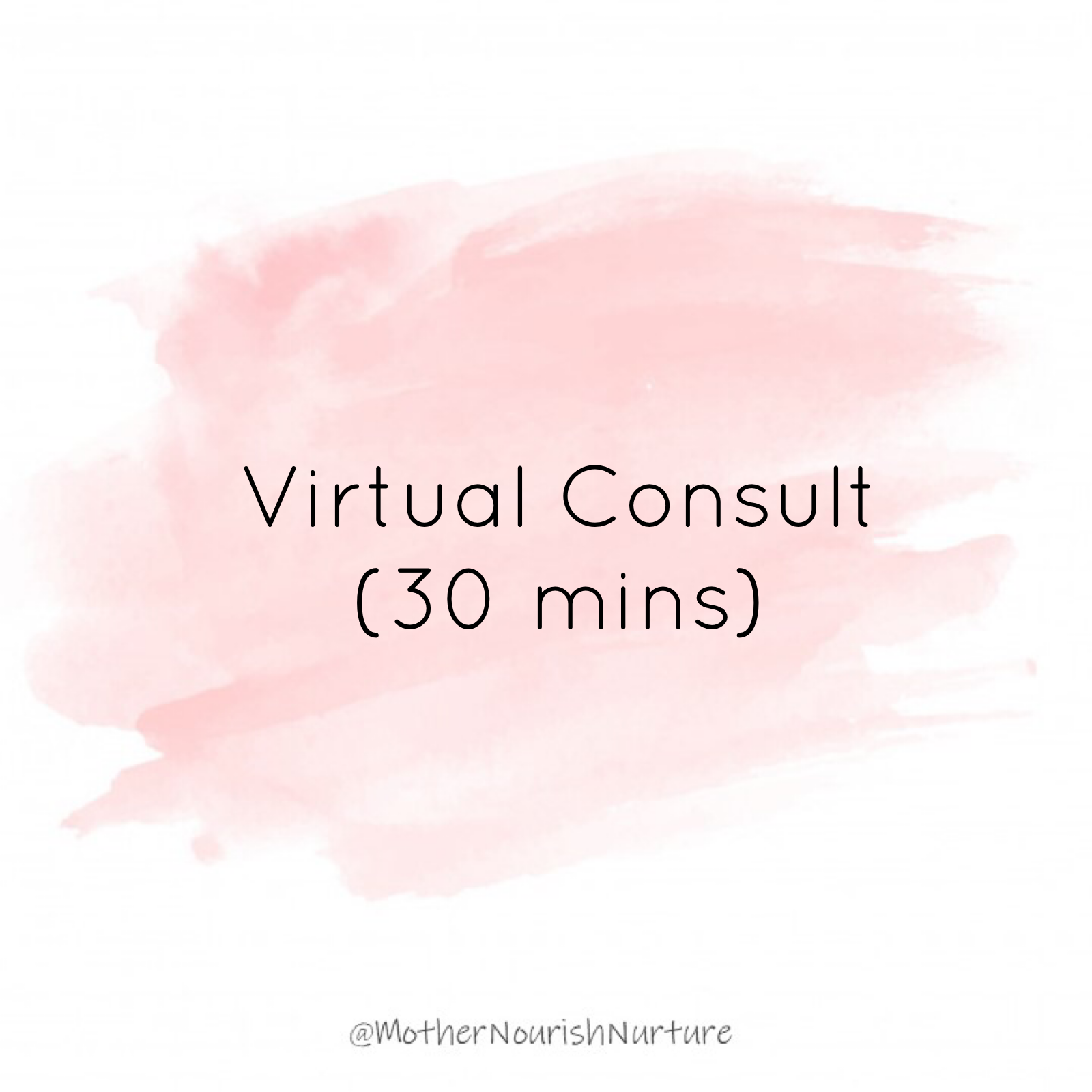 Virtual Consult (30 mins)