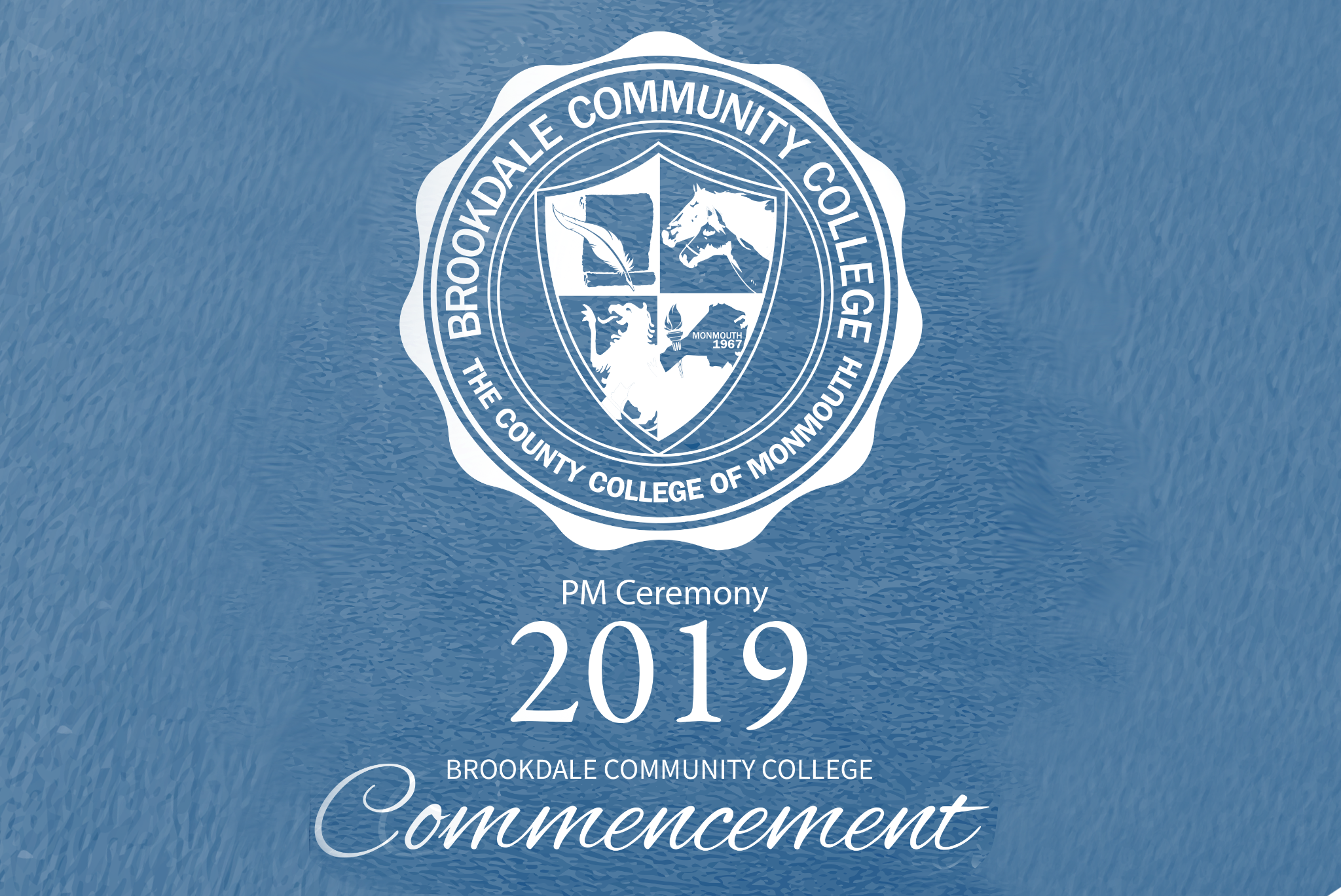 Brookdale Community College 2019 Commencement Ceremony PM