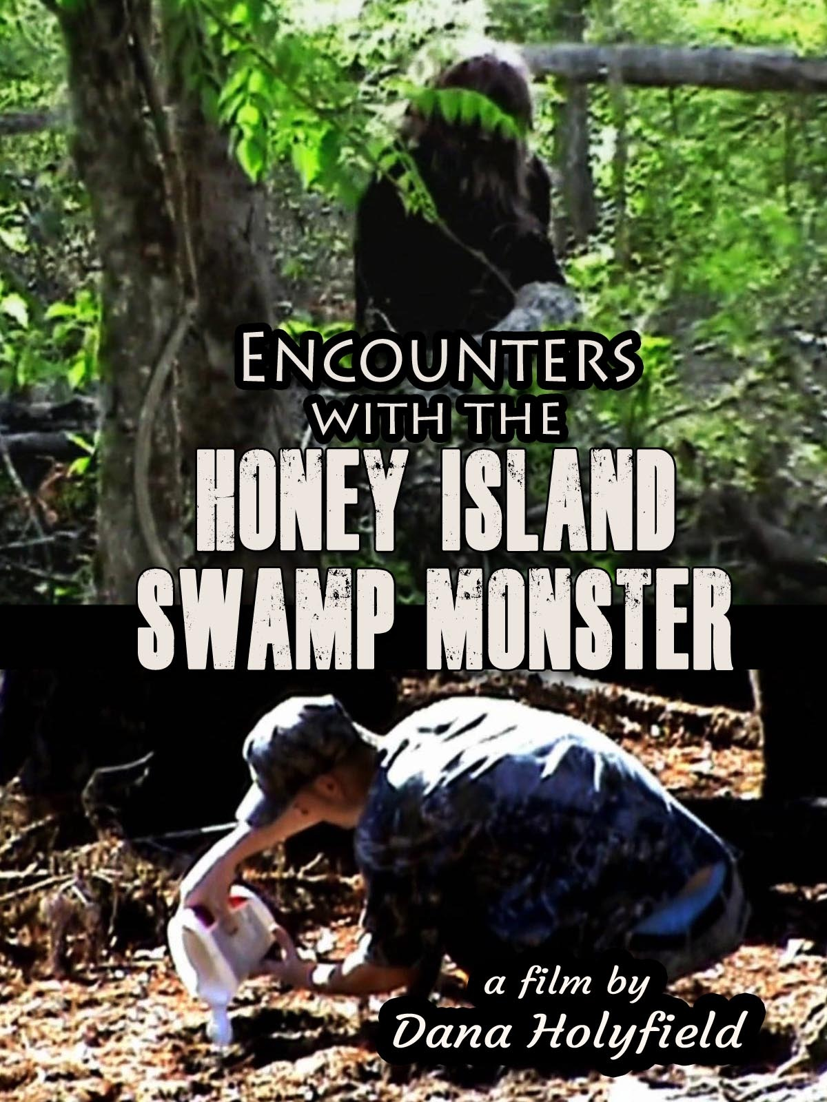 Encounters with the Honey Island Swamp Monster Documentary Film