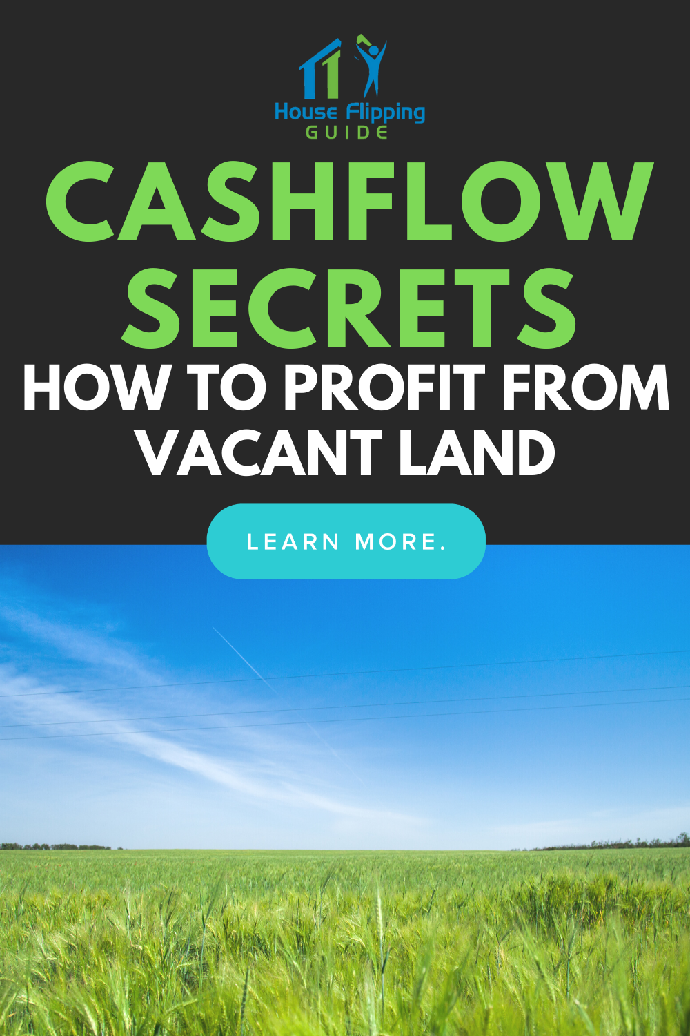 Cashflow Secrets: How To Profit From Vacant Land