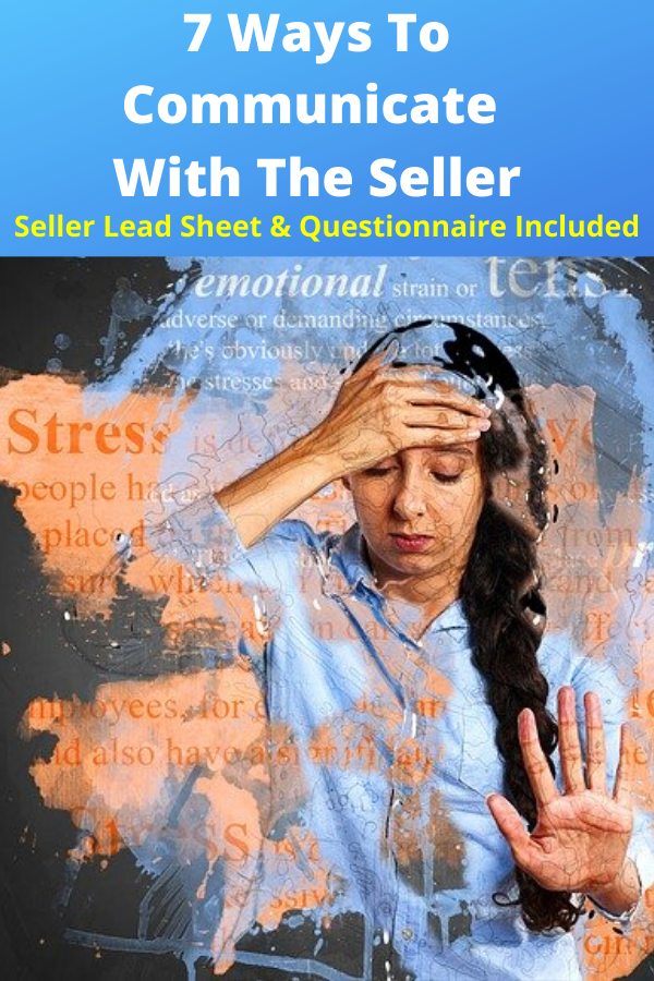 7 Ways To Communicate With The Seller & Seller Questionnaire & Lead Sheet Included!