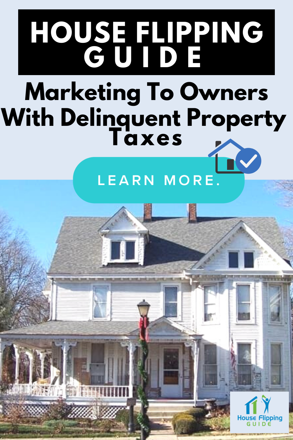 House Flipping Guide: Marketing to Owners with Delinquent Property Taxes