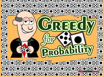 Greedy for Probability {Whole Class Math Game}