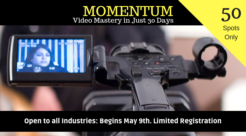 MOMENTUM: Video Mastery in Just 30 Days
