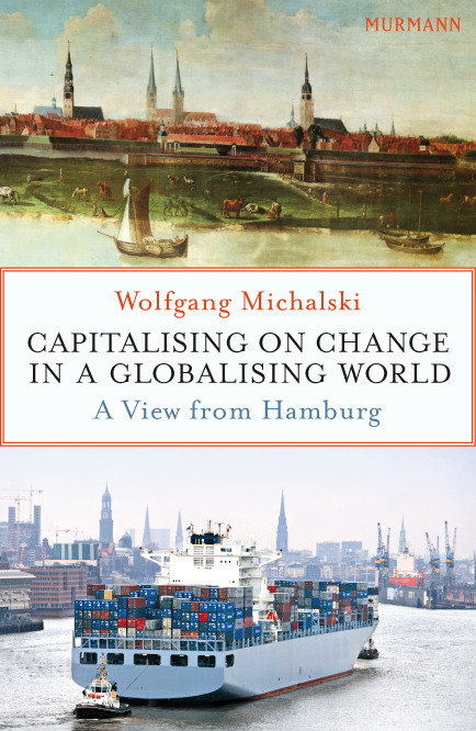 Capitalising On Change In A Globalising World / Wolfgang Michalski (E-Book)