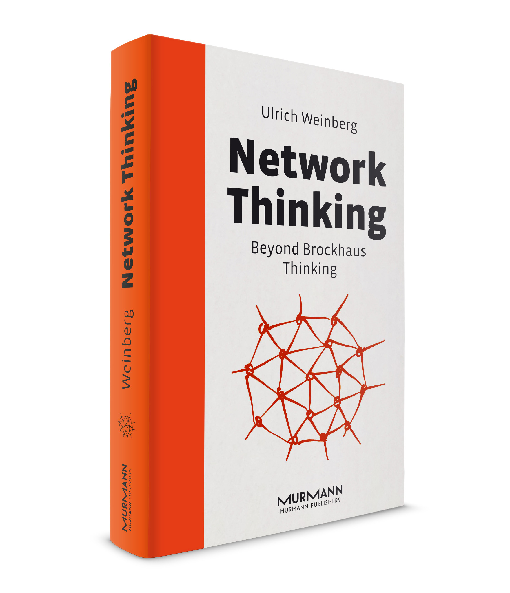 Network Thinking (engl. version) / Ulrich Weinberg