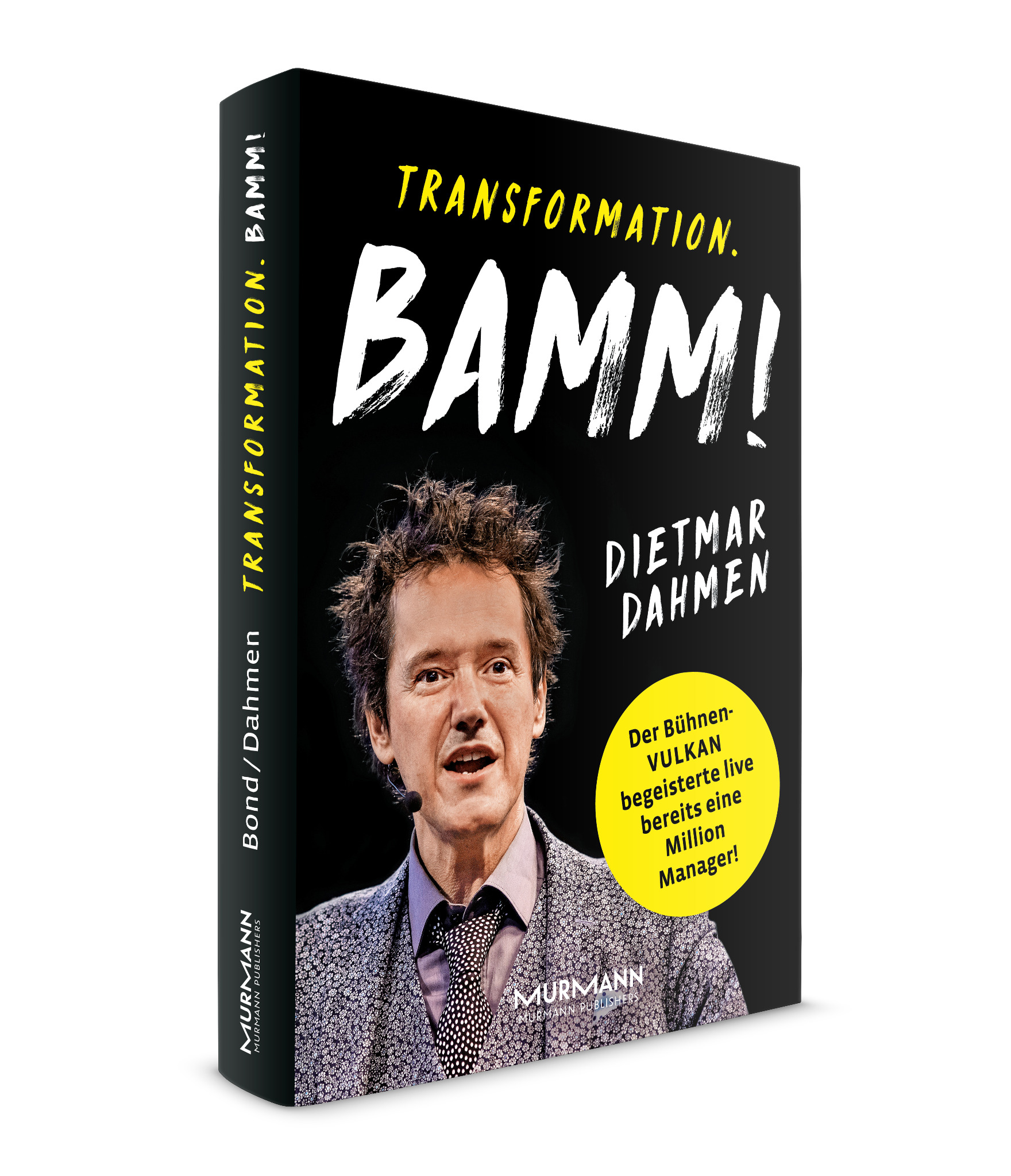 Transformation. Bamm! /  Dietmar Dahmen, Marcus Bond