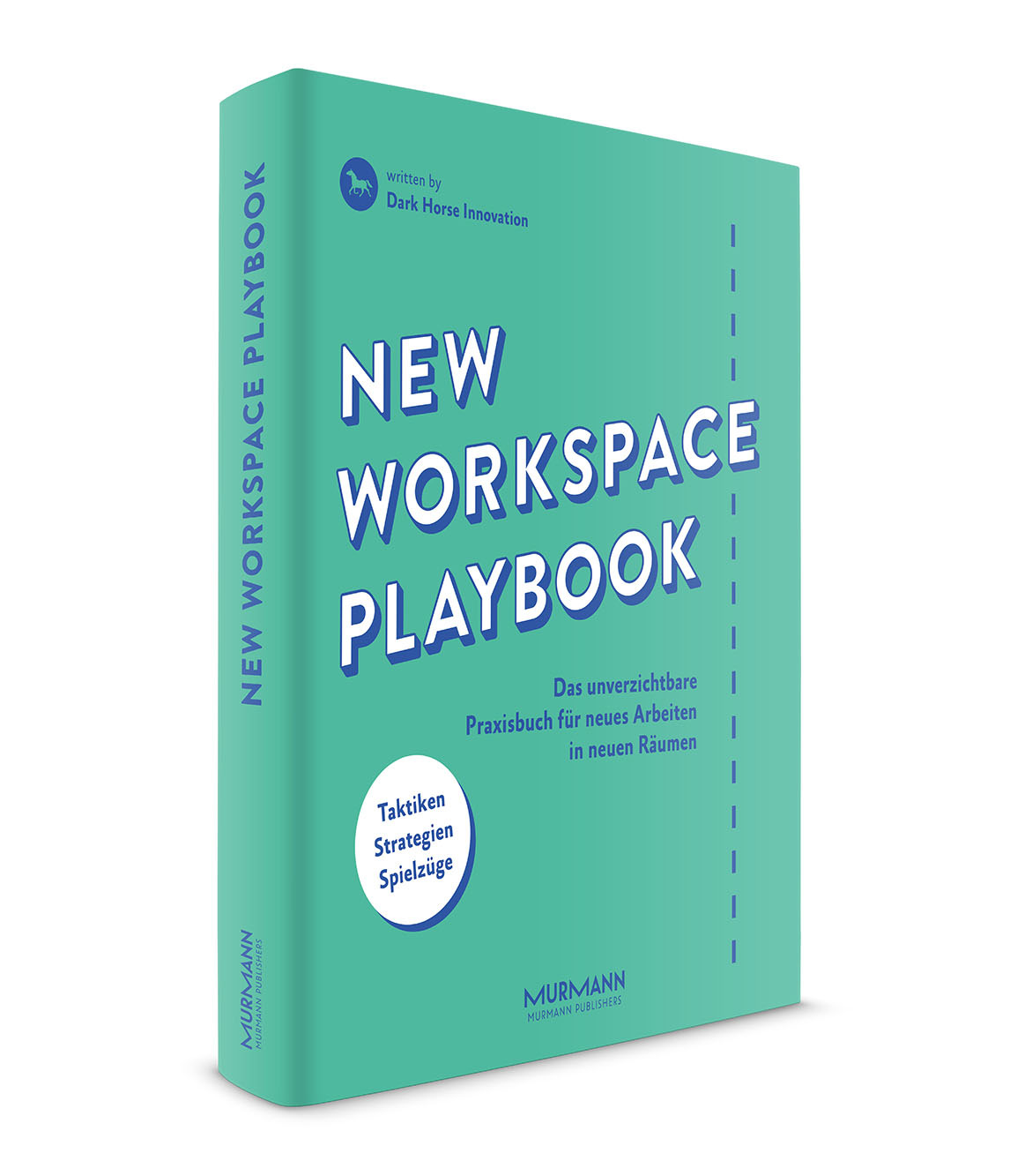 New Workspace Playbook / Dark Horse Innovation