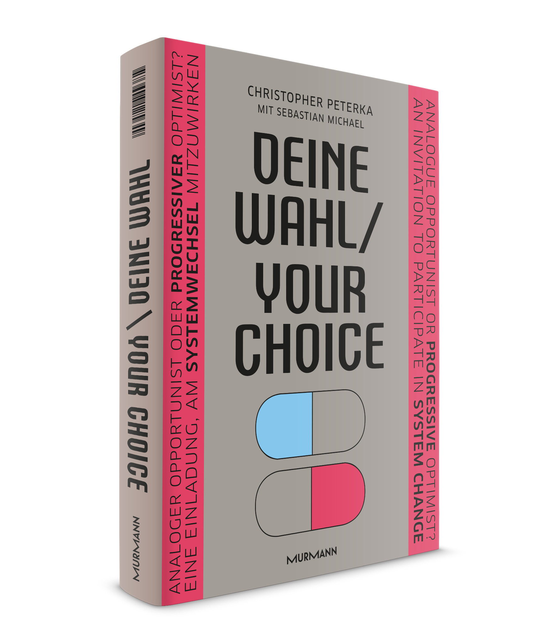 Deine Wahl / Your Choice:  Christopher Peterka  (zweisprachiges E-Book)