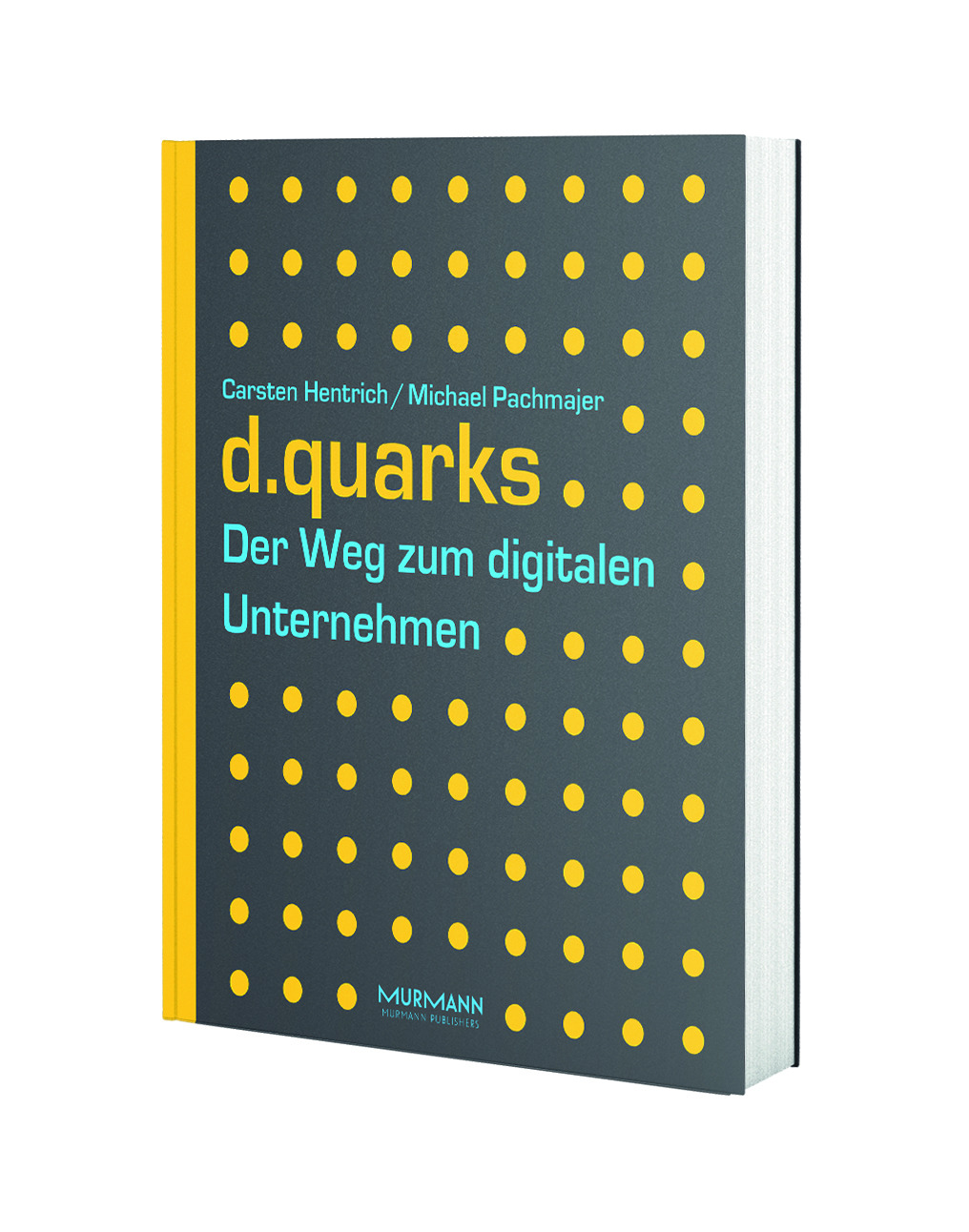 d.quarks / Carsten Hentrich & Michael Pachmajer