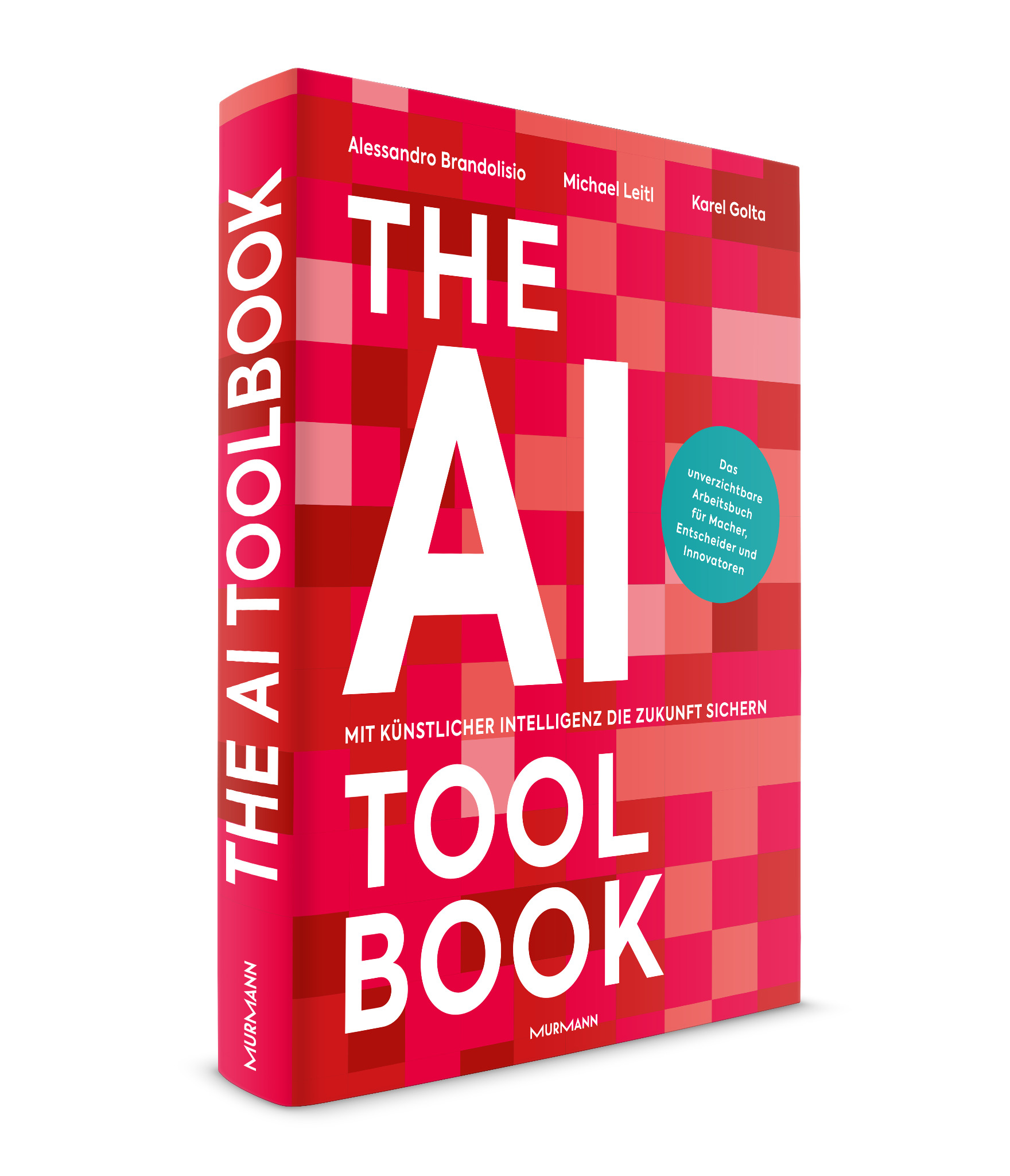 *The AI Toolbook /  Alessandro Brandolisio, Michael Leitl, Karel Golta