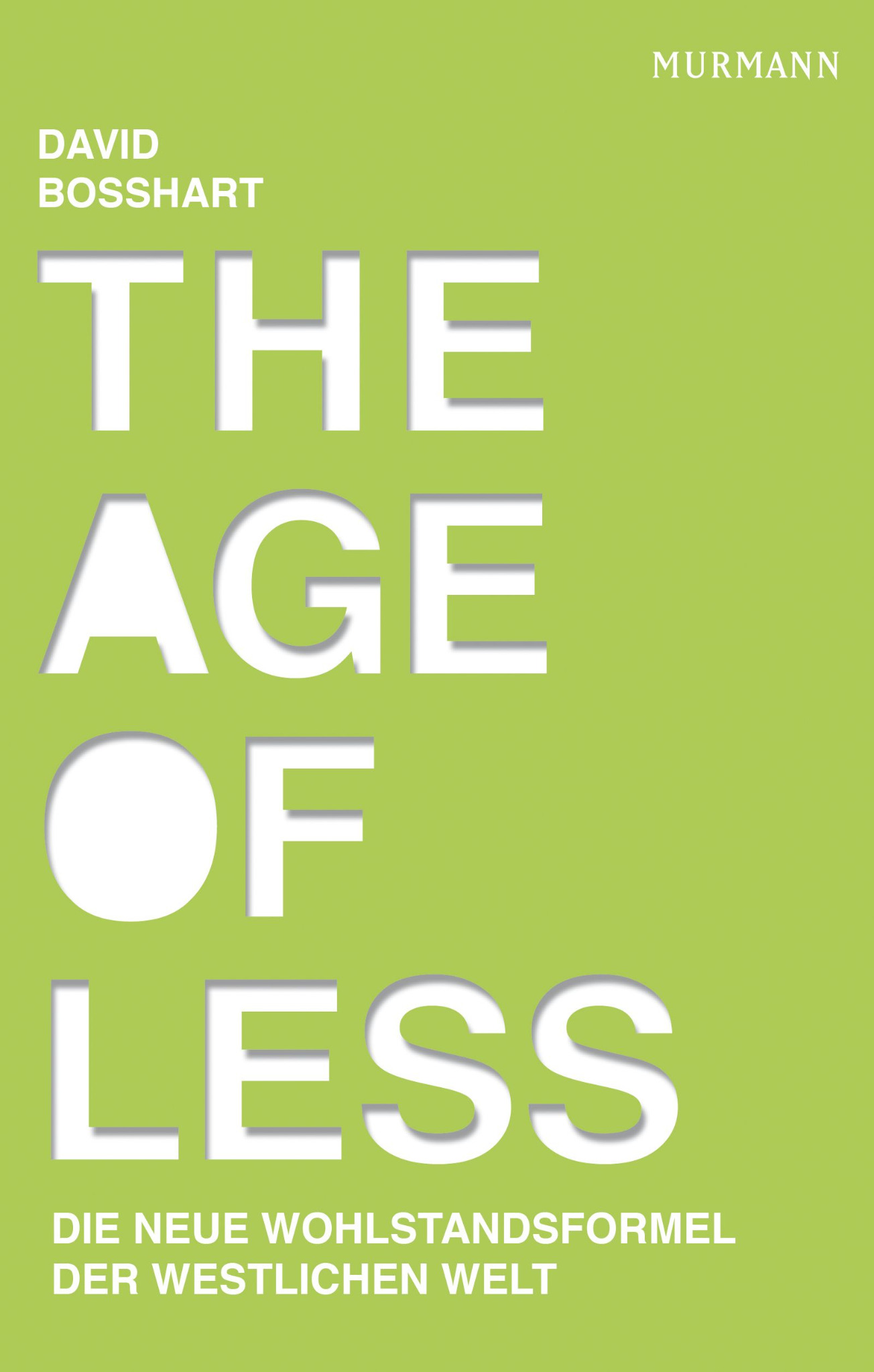 The Age of Less / David Bosshart