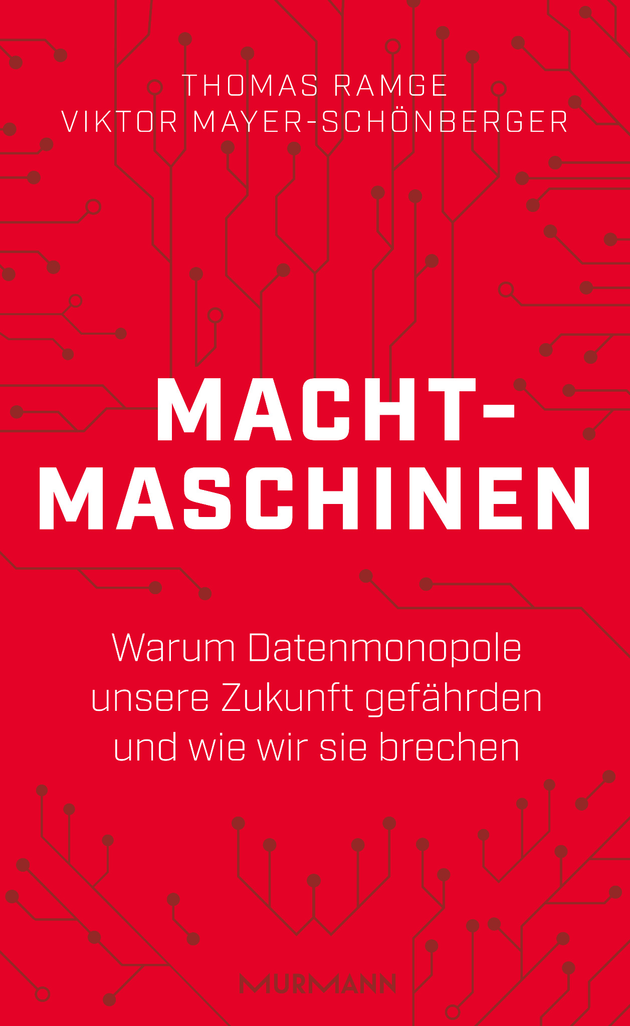 Machtmaschinen / Thomas Ramge, Viktor Mayer-Schönberger (E-Book)