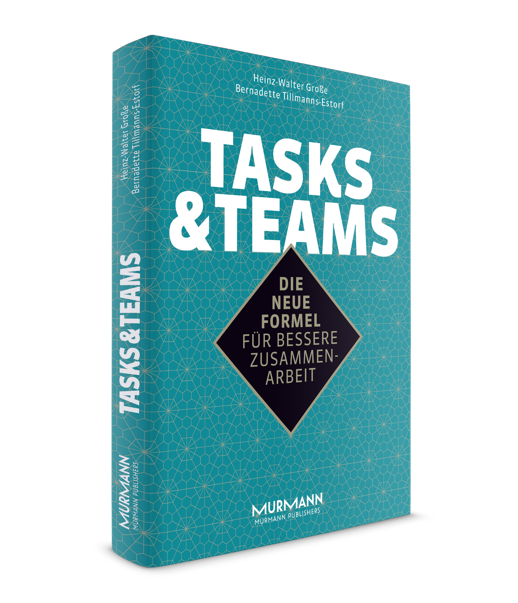 Tasks & Teams / H.-W. Große & B. Tillmanns-Estorf (E-Book)