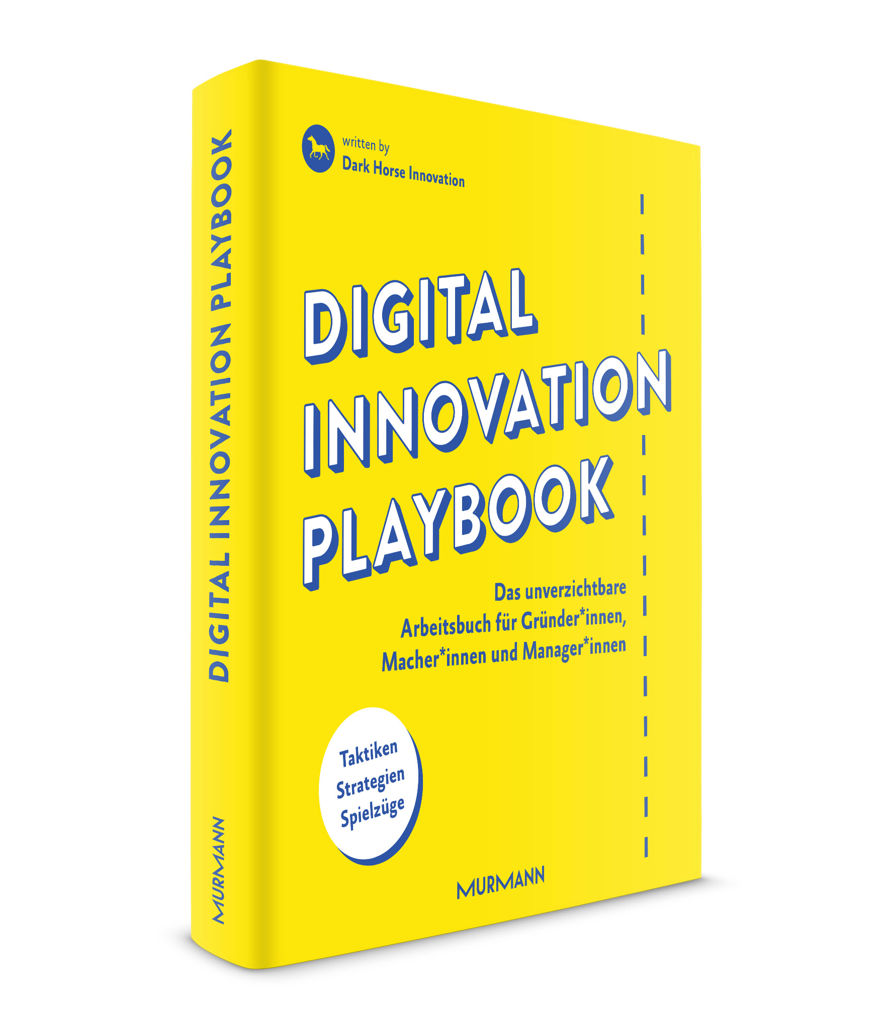 Digital Innovation Playbook / Dark Horse Innovation