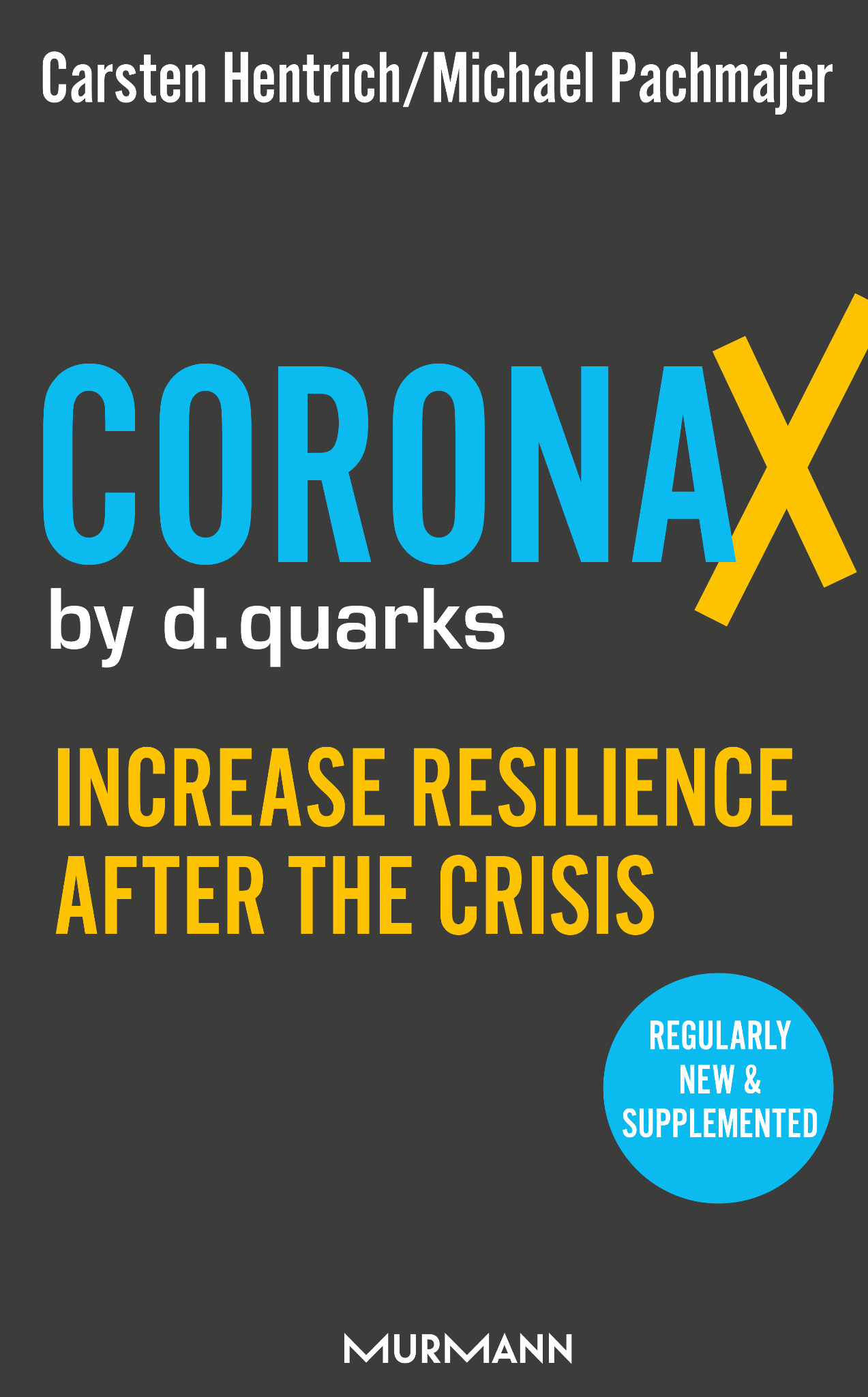 CoronaX by d.quarks (engl. version) / Michael Pachmajer, Carsten Hentrich (E-Book-Serie)