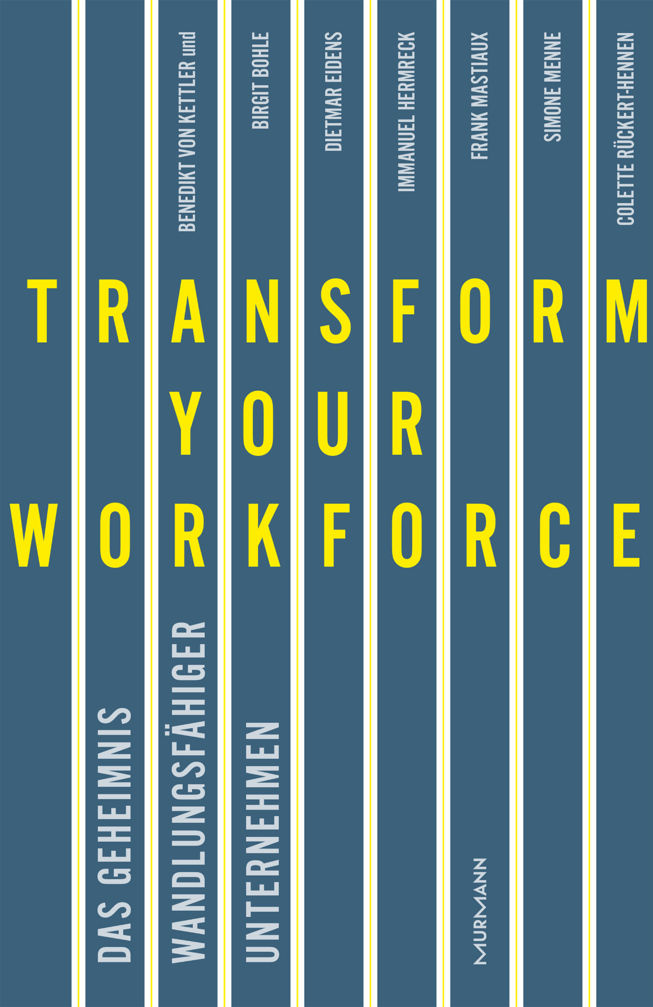 *Transform your Workforce! / Benedikt von Kettler (E-Book)