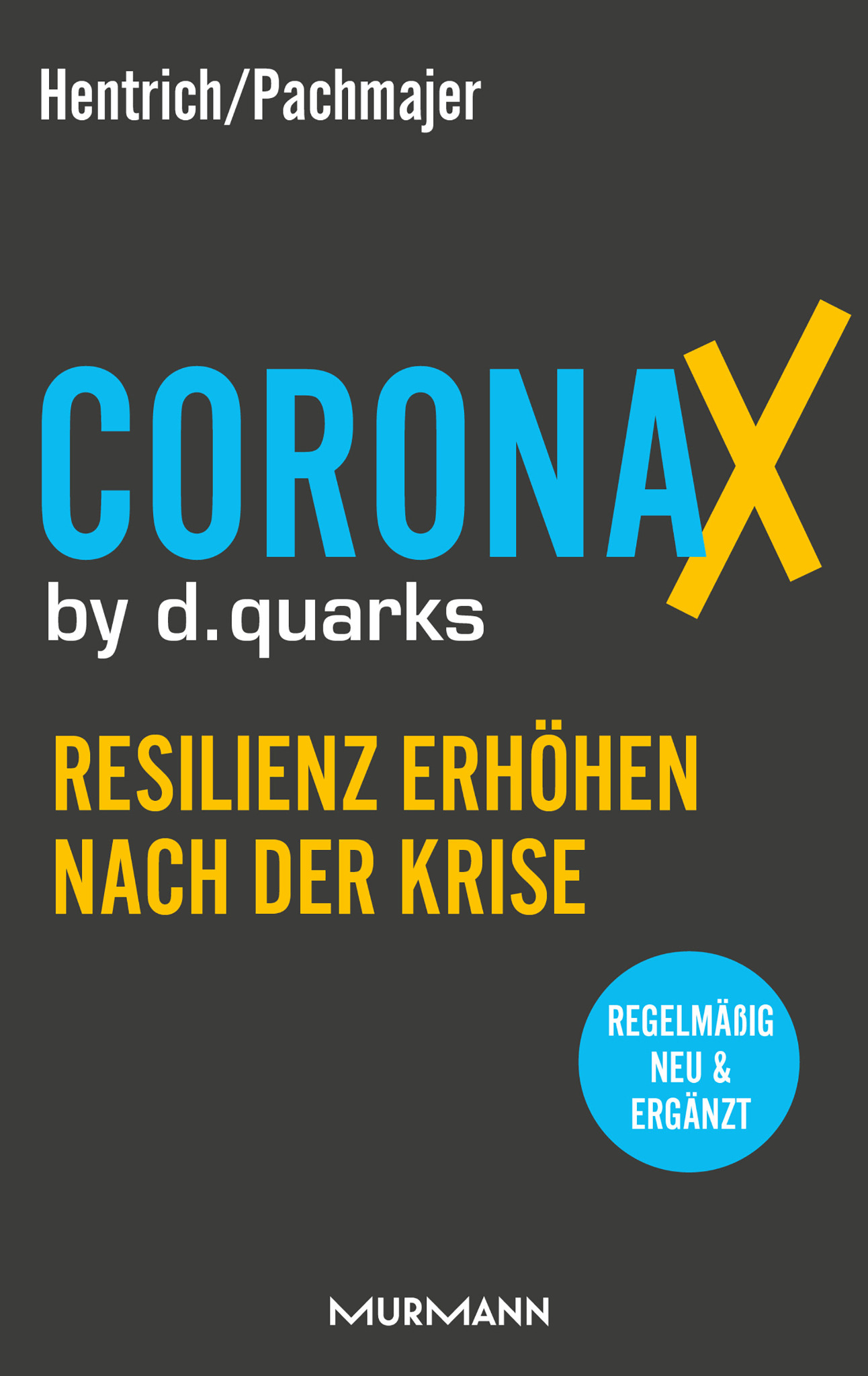 CoronaX by d.quarks / Michael Pachmajer, Carsten Hentrich (E-Book-Serie)