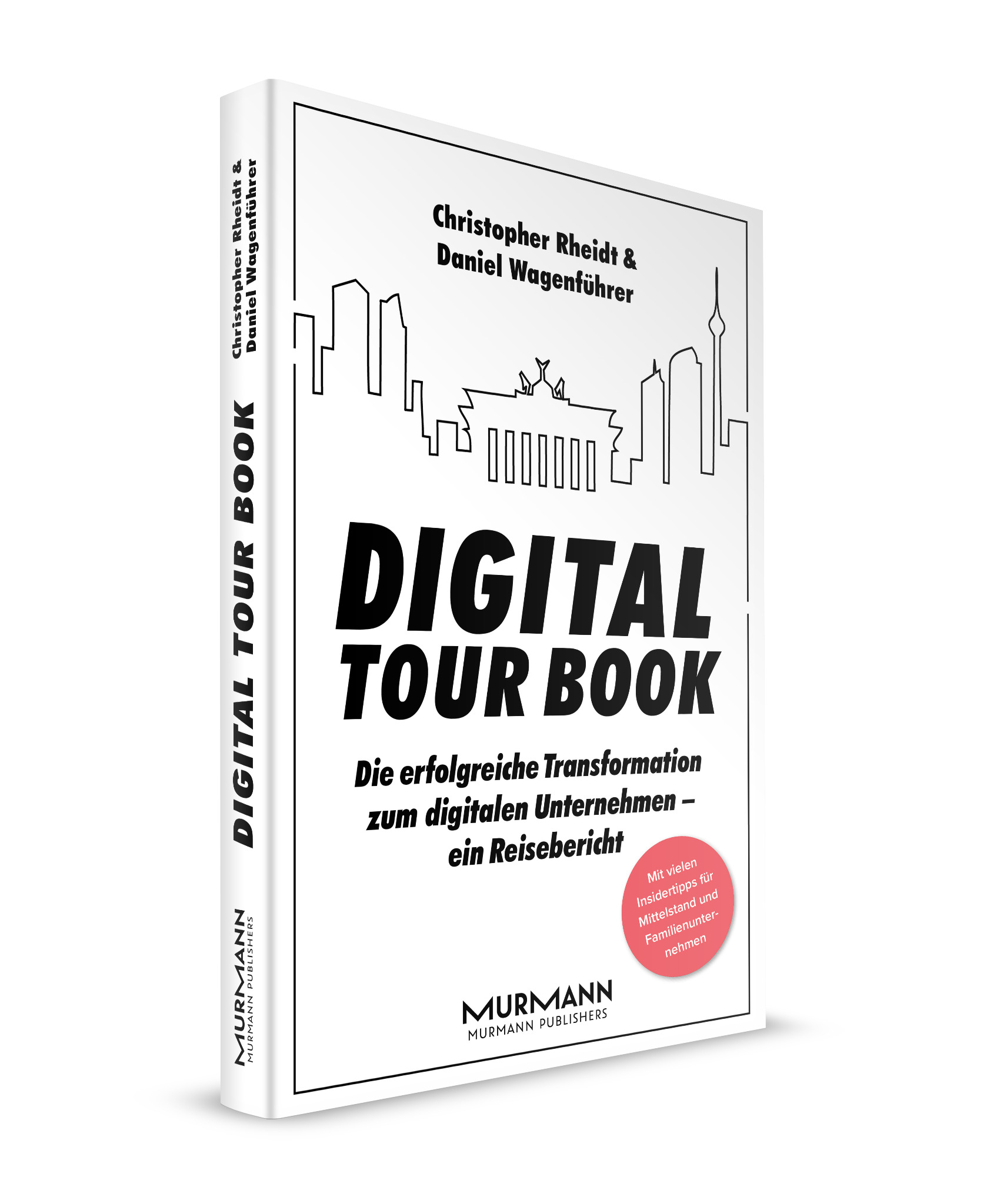 Digital Tour Book / Christopher Rheidt & Daniel Wagenführer (E-Book)