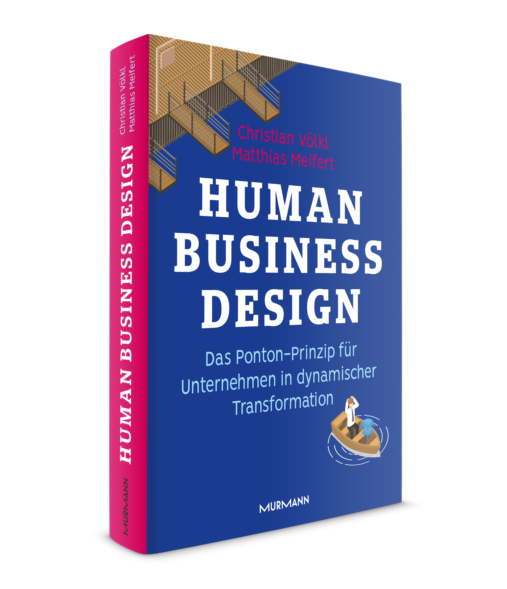 *Human Business Design / Christian Völkl, Matthias Meifert