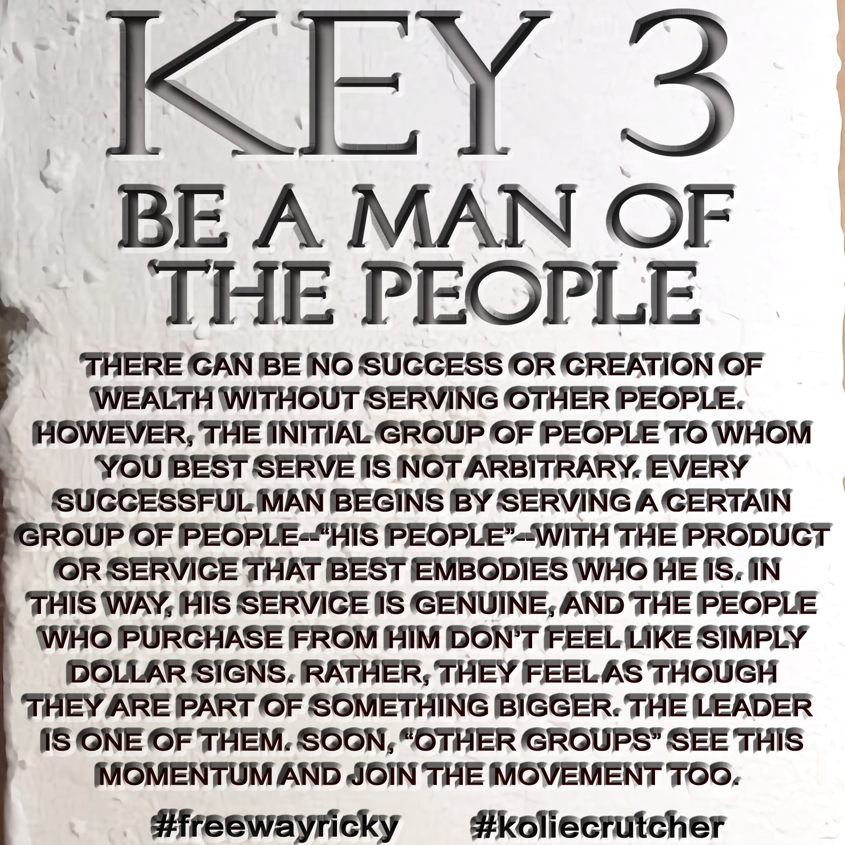 THE 21 KEYS OF SUCCESS: Ridin' With Rick
