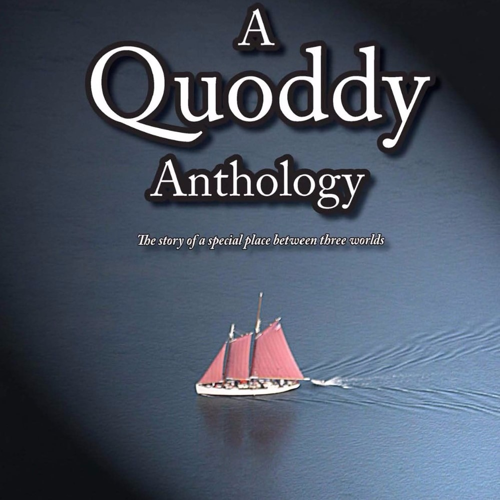 BOOKS: A Quoddy Anthology