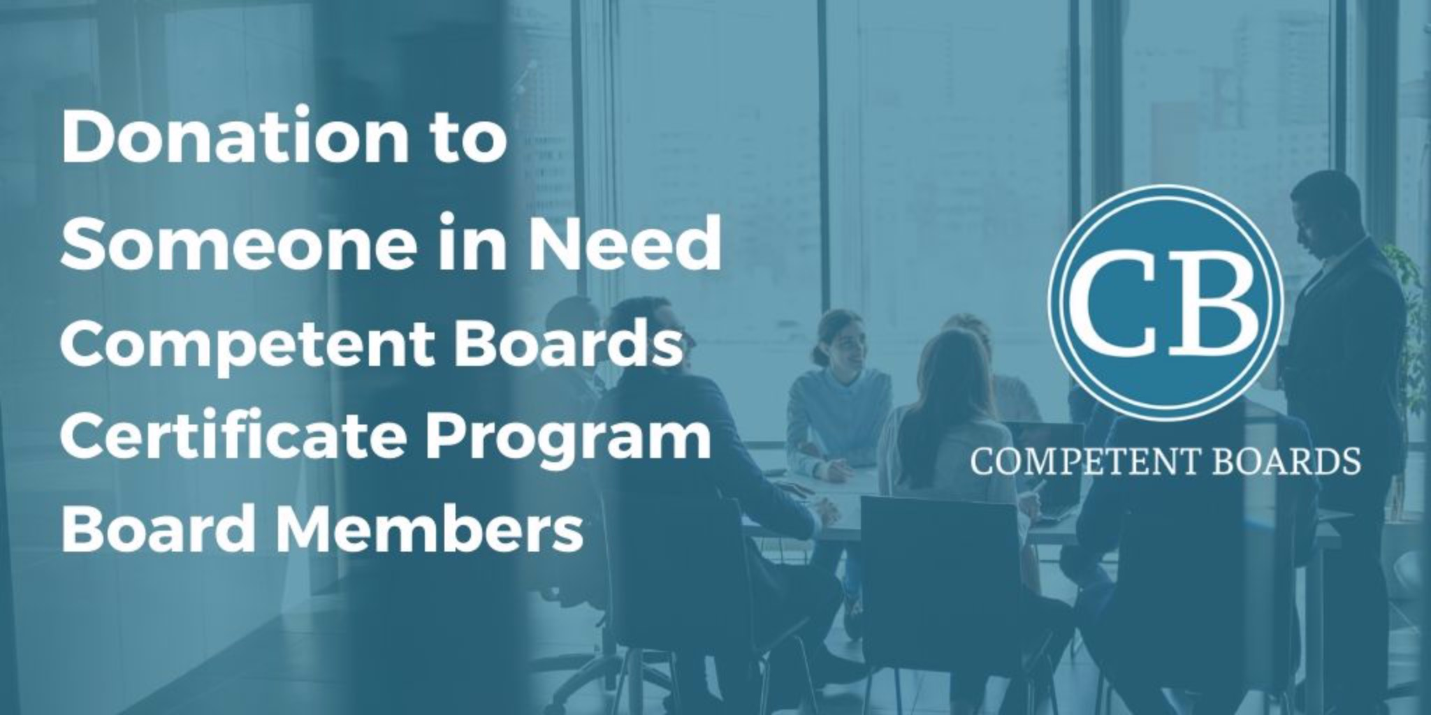 Certificate Program Board Members Sept - Mar: Donation to Someone In Need
