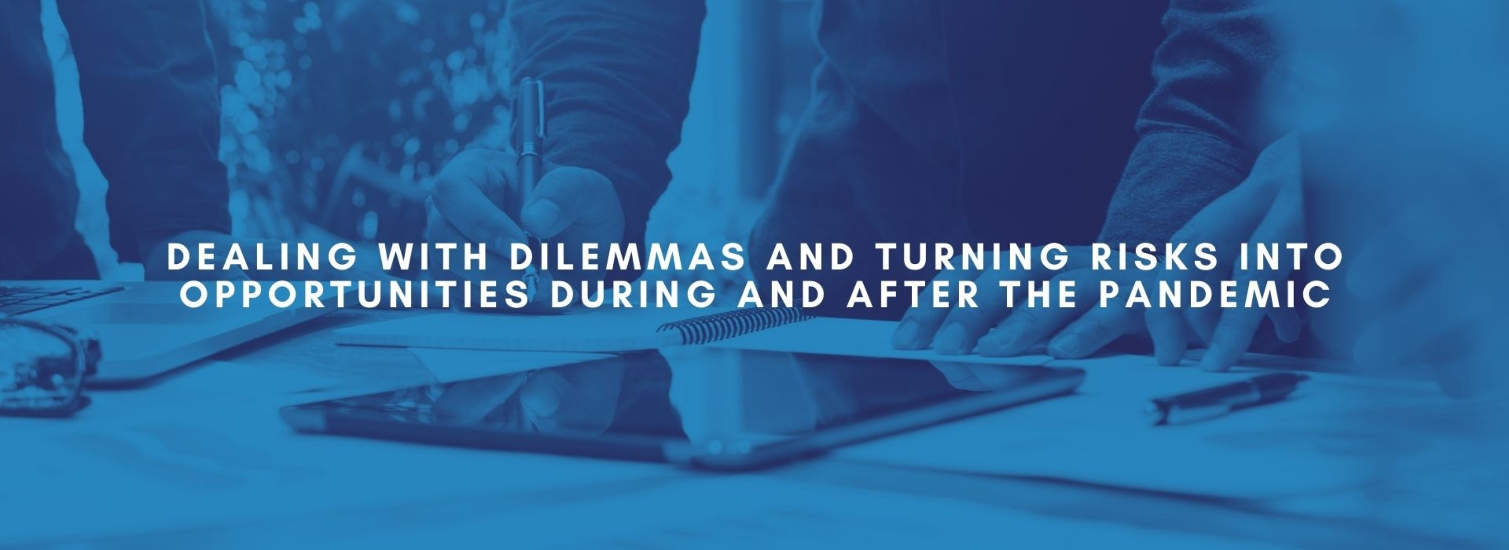 BP | Dealing with Dilemmas and Turning Risks into Opportunities | February 23rd, 2021