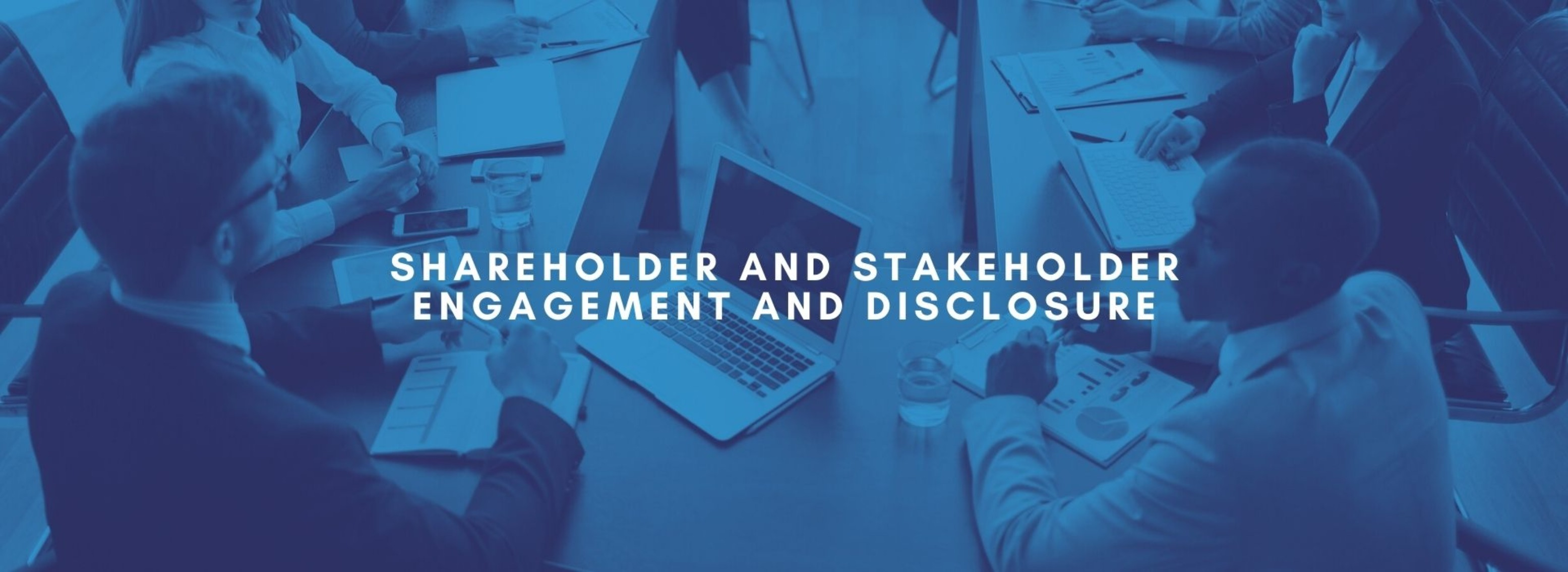 BM | Shareholder and Stakeholder Engagement and Disclosure | June 30th, 2021