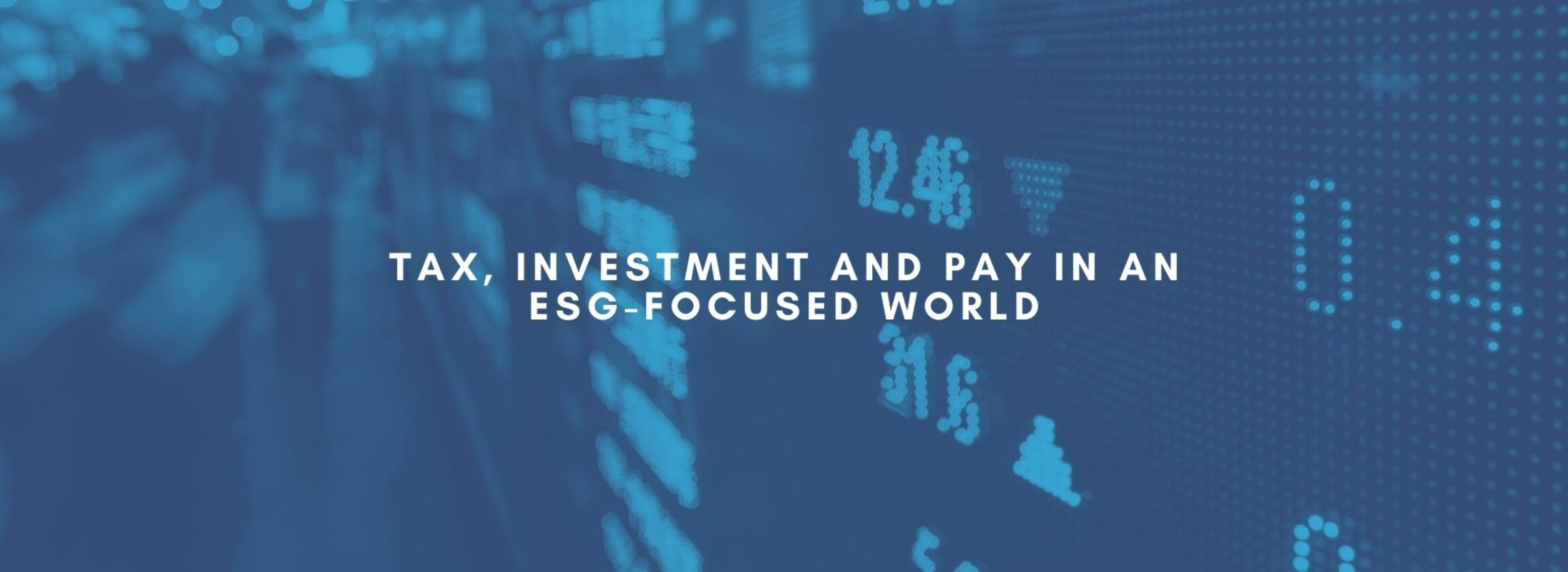 BM | Tax, Investment and Pay in an ESG focused world | June 16th, 2021