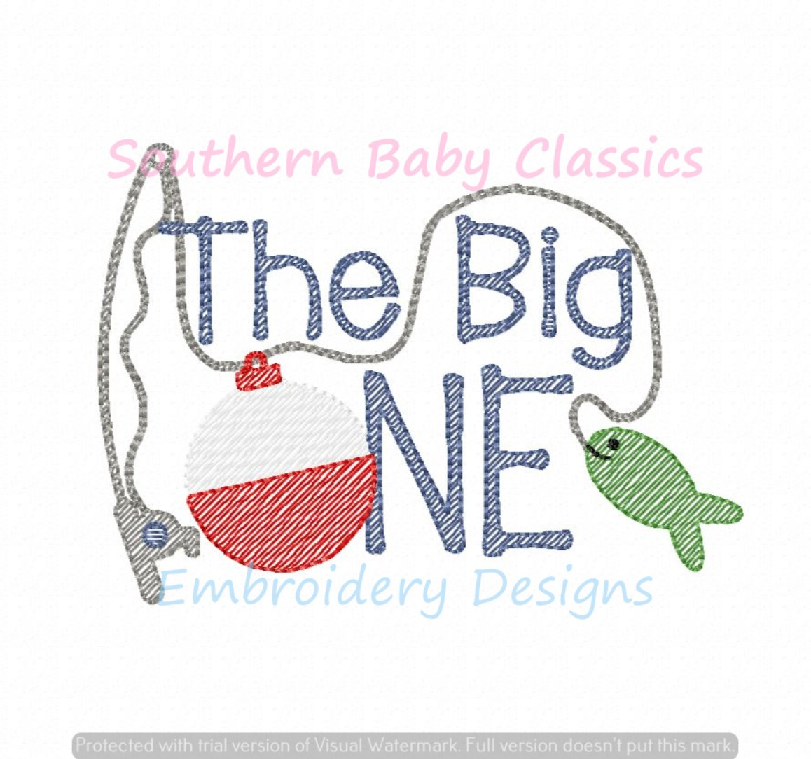 The Big One First Birthday Fishing Light Sketchy Fill Machine Embroidery Design Boy Girl Fish