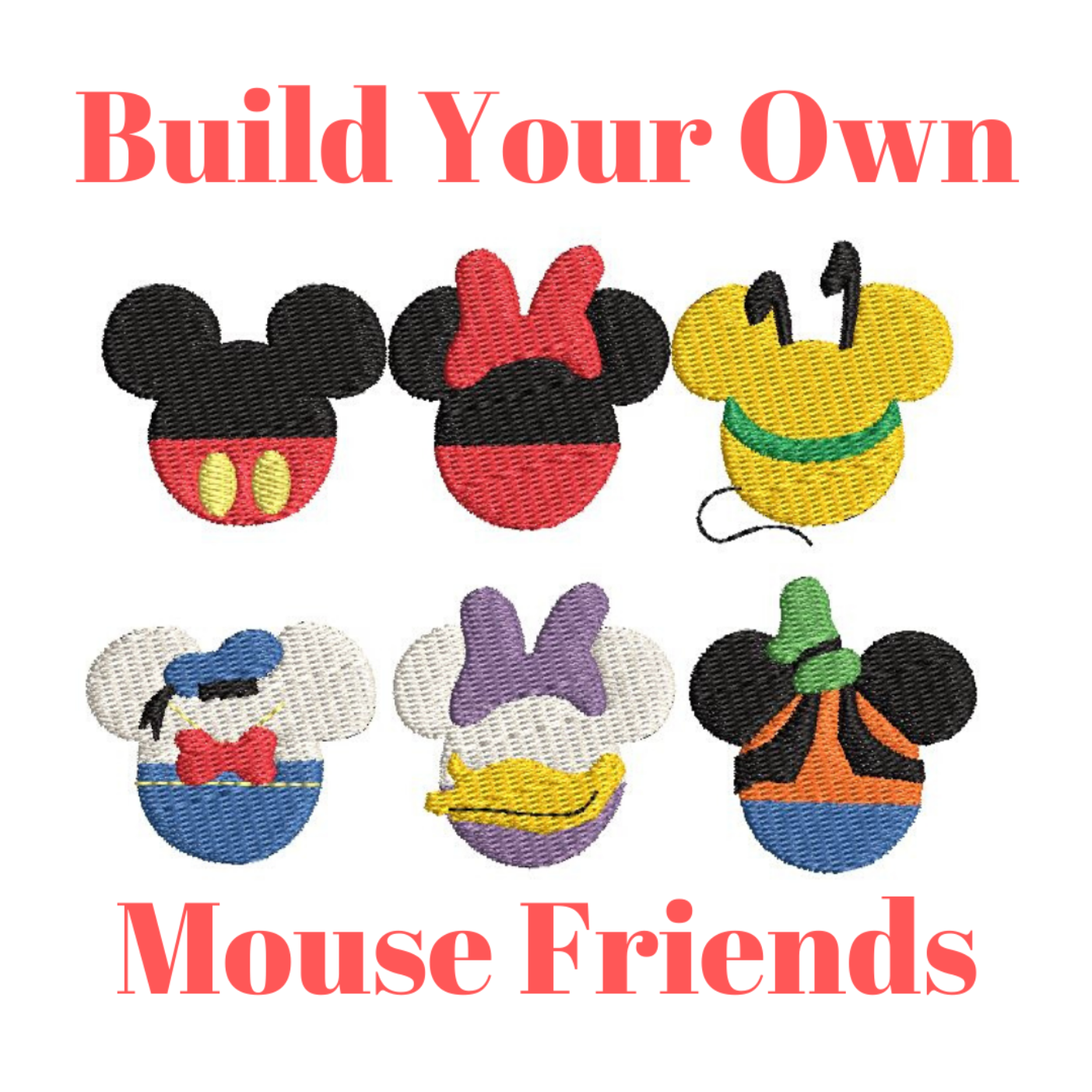 Build Your Own Mouse Friends Characters Fill Machine Embroidery Designs Character Theme Park