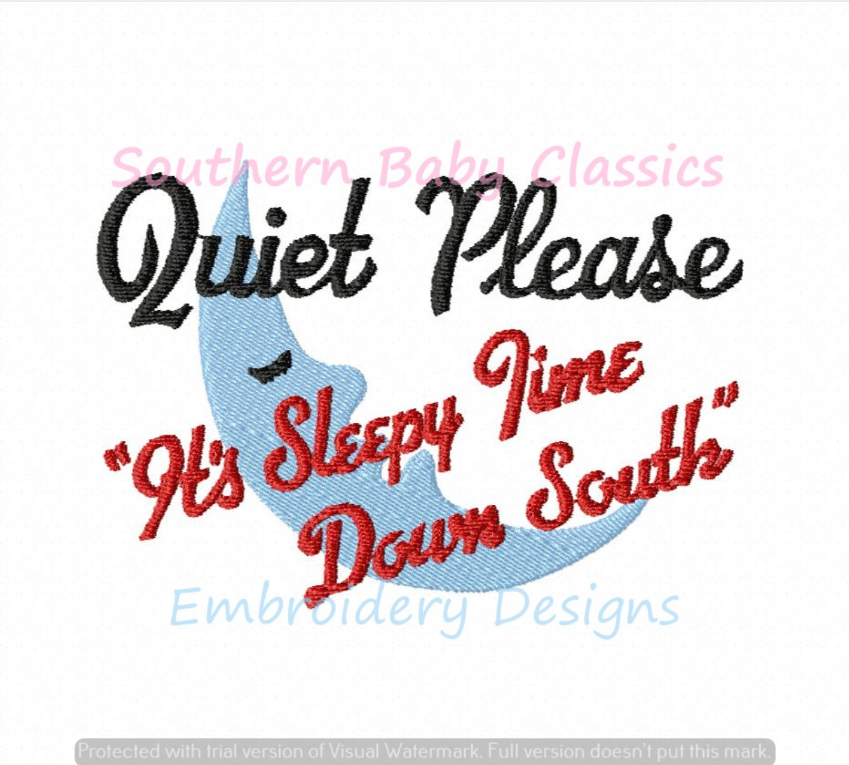 Quiet Please It's Sleepy Time Down South Fill Machine Embroidery Design Moon Pillow Sleep Baby