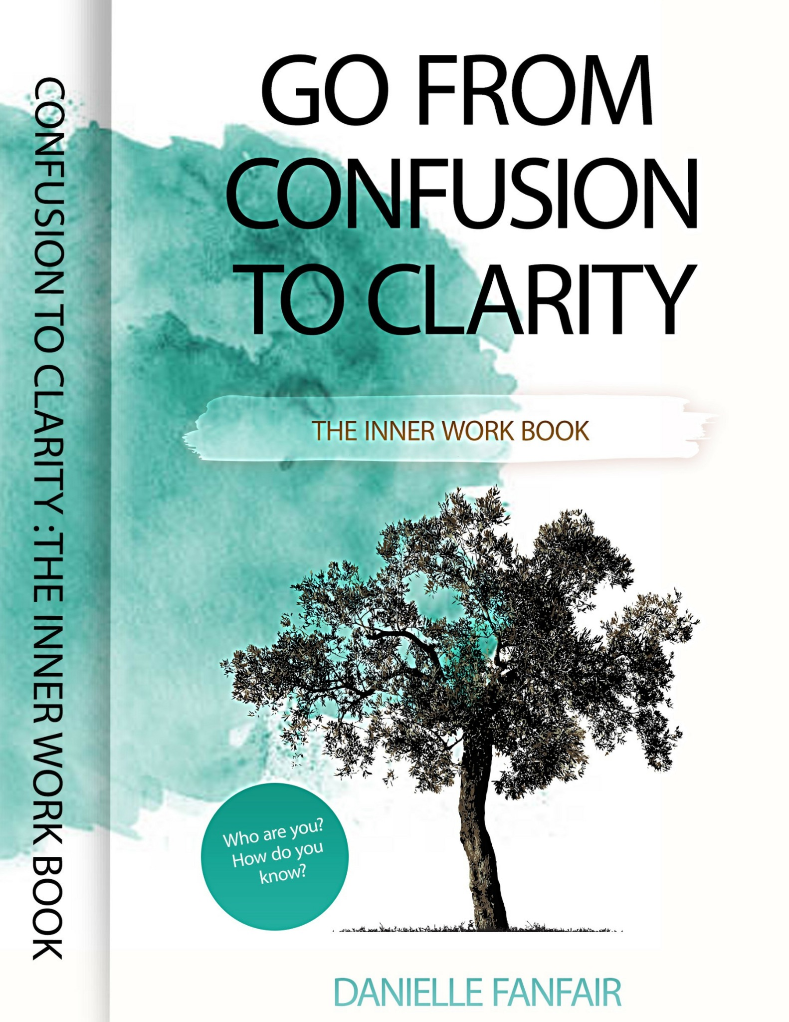 Go From Confusion to Clarity Workbook