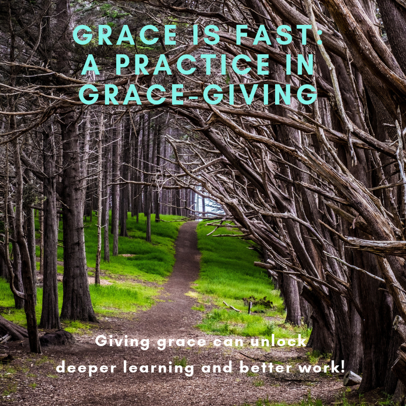 Grace Is Fast: A Practice