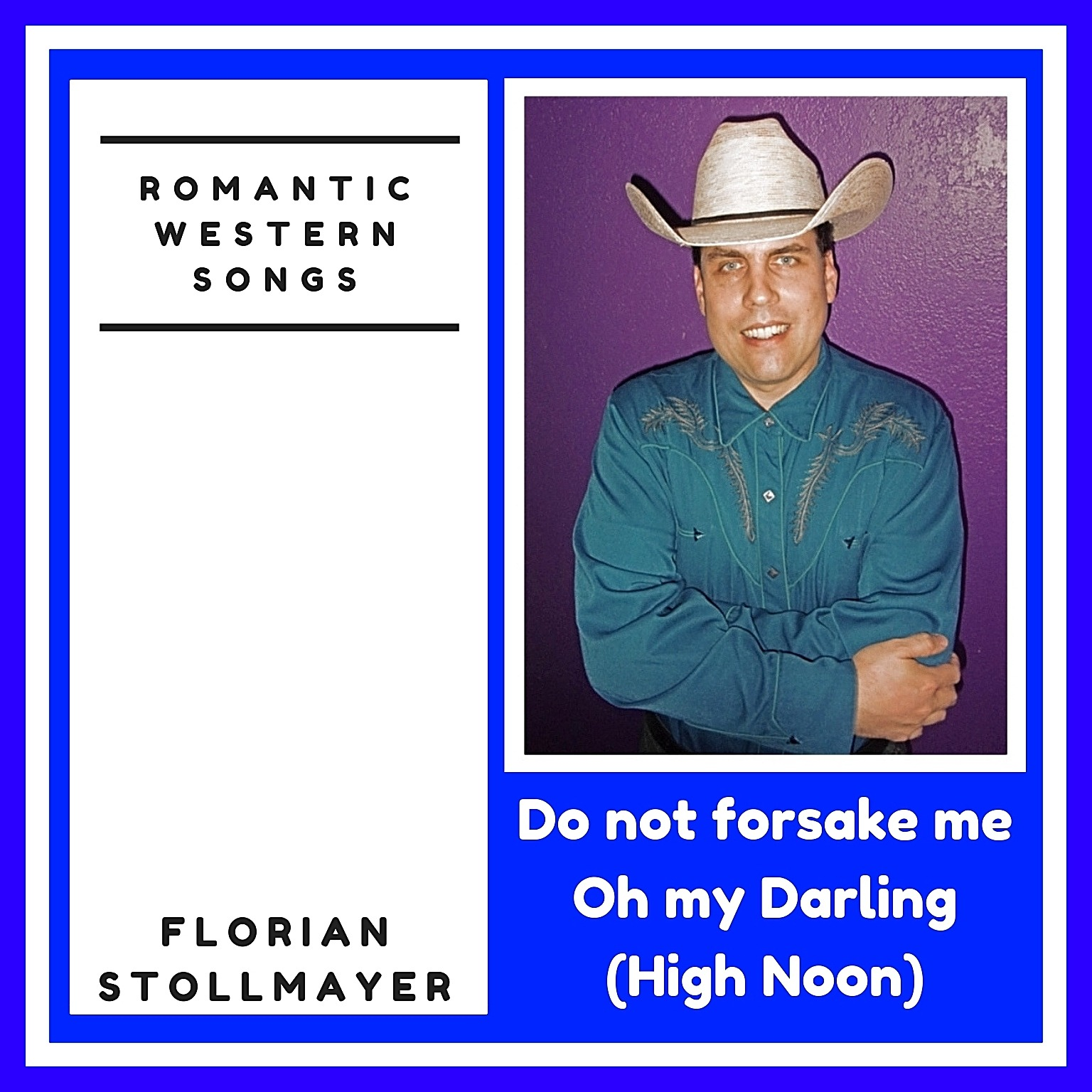 Do not forsake me Oh my Darling (High Noon) by Florian Stollmayer