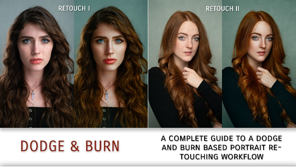 Dodge & Burn Portrait Retouching Tutorial 2.0