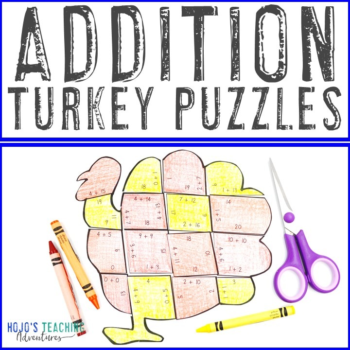 ADDITION Turkey Puzzles for 1st, 2nd, or 3rd Grade Kids