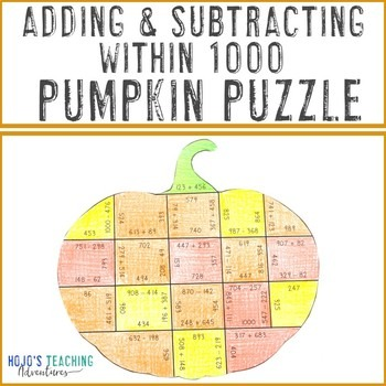 Adding and Subtracting within 1000 Pumpkin Puzzle