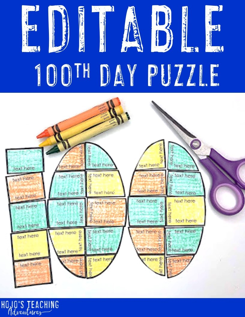 EDITABLE 100th Day of School Puzzle