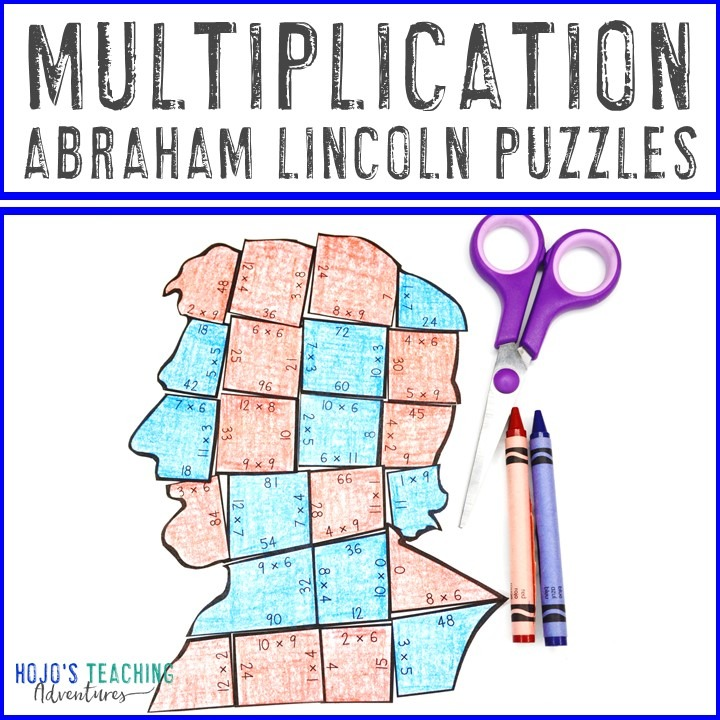 MULTIPLICATION President Abraham Lincoln Puzzles for 3rd, 4th, or 5th Grade