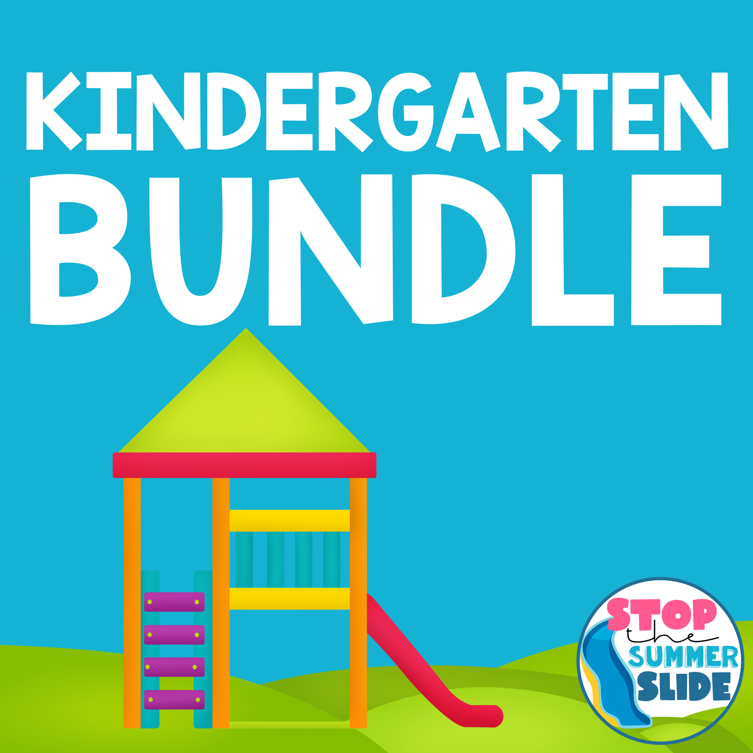 End of KINDERGARTEN Stop the Summer Slide BUNDLE