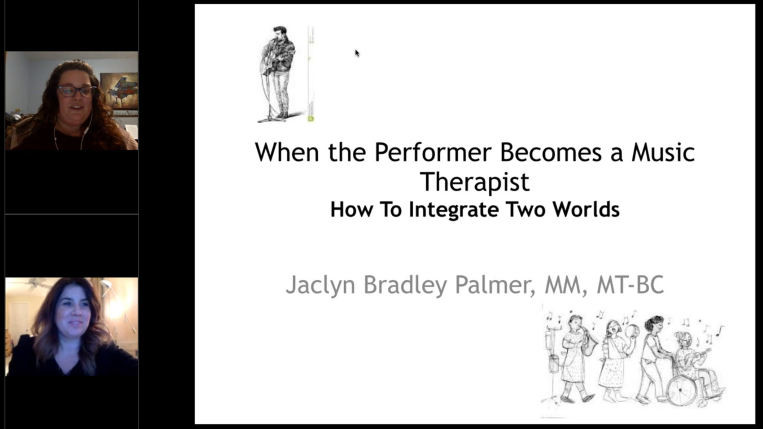 When the Performer Becomes a Music Therapist: How to Integrate Two Worlds