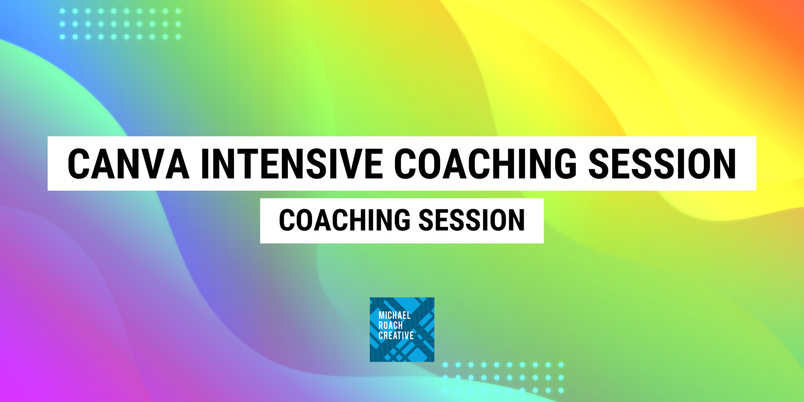 Canva Intensive Coaching Session